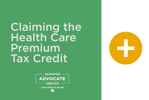 Claiming the Health Care Premium Tax Credit