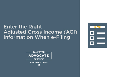 Enter The Right Adjusted Gross Income (AGI) Information When e-filing