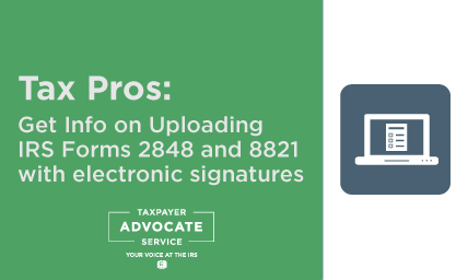 Tax Pros - Upload Forms 2848 8821 electronically
