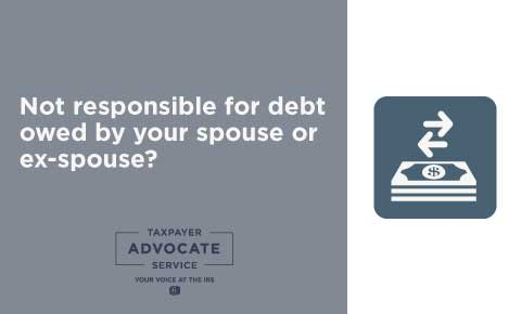 Not responsible for debt owed by your spouse or ex-spouse?