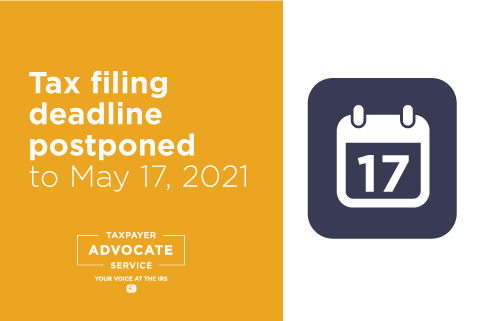 Tax Deadline Extended to May 17, 2021
