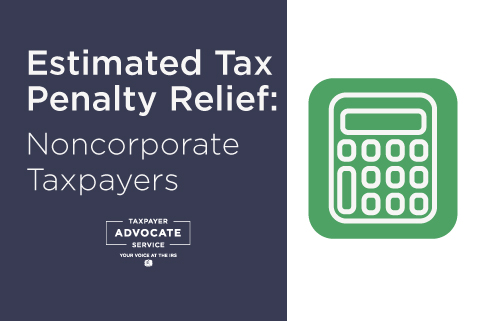 Estimated tax penalty relief for noncorporate taxpayers