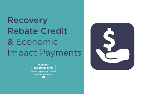 Recovery Rebate Credit and Economic Impact Payment information you might need to know