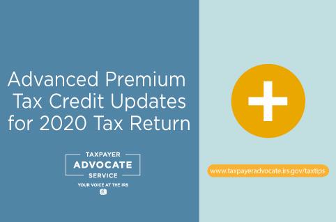 Advanced Premium Tax Credit Updates for 2020 Tax Return