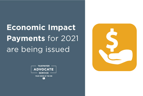 Economic Impact Payments for 2021 are being issued