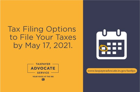 Tax Filing Options to File Your Taxes by May 17, 2021