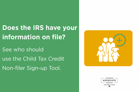 Does-the-IRS-have-your-information-on-file__If-not-see-if-you-should-use-the-Child-Tax-Credit-Non-filer-Sign-up-Tool-2021