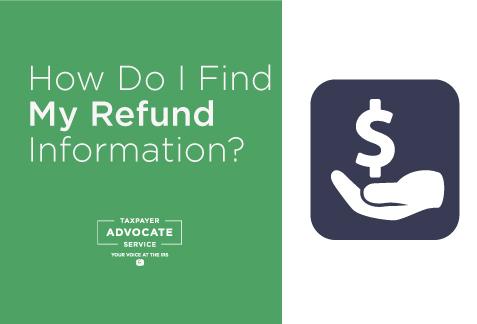 TAS Tax Tip: How do I find my refund information?