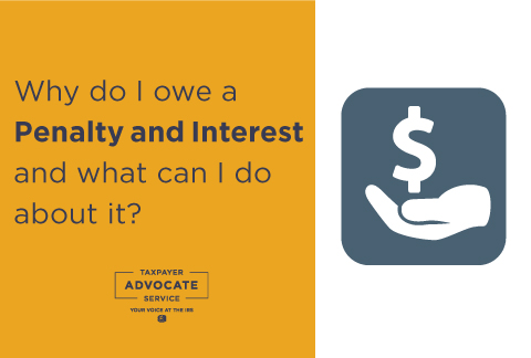 Why Do I Owe a Penalty and Interest and What Can I Do About It?
