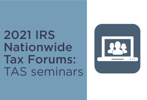 2021 Tax Forums TAS Seminars