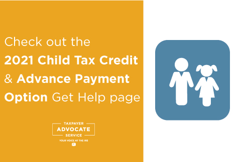 New TAS 2021 Child Tax Credit & Advance Payment Option Get Help page