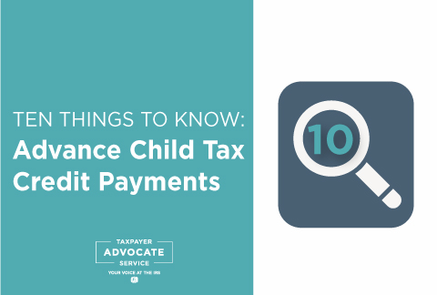 Ten Things to Know About Advance Child Tax Credit Payments