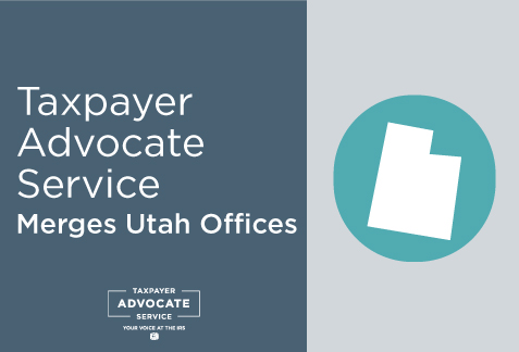 Utah Taxpayer Advocate Service Offices Merge