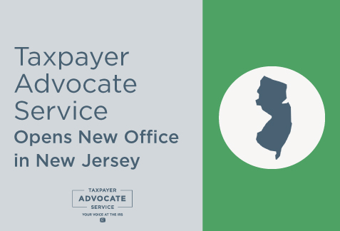 Taxpayer Advocate Service Opens New Office in New Jersey