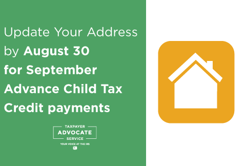 Tax Tip: Update your address by August 30 for September Advance Child Tax Credit payments