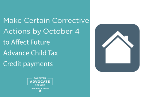 Tax Tip: Make Certain Corrective Actions by October 4 for October Advance Child Tax Credit payments