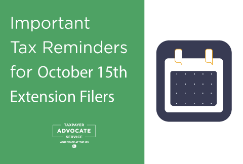 Important Tax Reminders for October 15th Extension Tax Filers