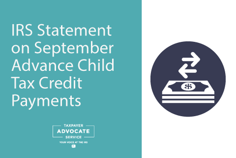TAS Tax Tip IRS Statement on September Advance Child Tax Credit Payments